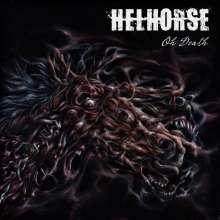Helhorse: Oh Death, LP