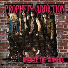 Prophets Of Addiction: Reunite The Sinners, CD