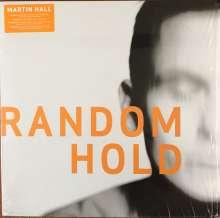 Martin Hall: Random Hold, LP