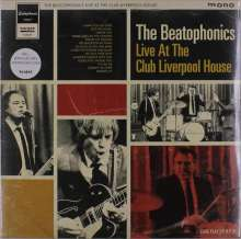 The Beatophonics: Live At The Club Liverpool House 2016 (mono), LP