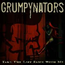 Grumpynators: Take The Last Dance With Me, Single 7""