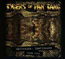 Tygers Of Pan Tang: Hellbound, Spellbound: Live 1981 (Limited-Edition), CD