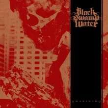 Black Swamp Water: The Awakening, CD
