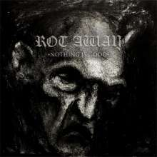 Rot Away: Nothing Is Good, LP