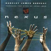 Barclay James Harvest: Nexus: Through The Eyes Of John Lees, CD