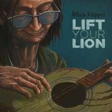 Mirja Klippel: Lift Your Lion, CD