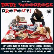 Baby Woodrose: Dropout!, LP