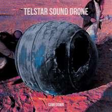 The Telstar Sound Drone: Comedown, LP