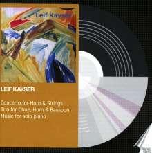 Leif Kayser (1919-2001): Konzert für Horn & Streicher, CD