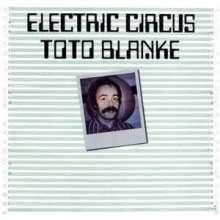 Toto Blanke: Electric Circus, CD