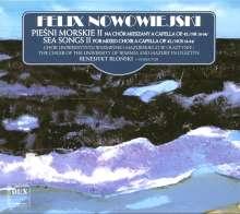 Felix Nowowiejski (1877-1946): Sea Songs für gemischten Chor a cappella op.42 Nr.18-34, CD