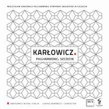 Mieczyslaw Karlowicz (1876-1909): Violinkonzert op.8, CD
