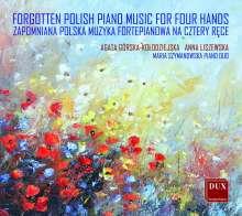 Agata Gorska-Kolodziejska & Anna Liszewska - Forgotten Polish Piano Music For Four Hands, CD