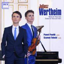 Juliusz Wertheim (1880-1928): Klavierwerke, CD