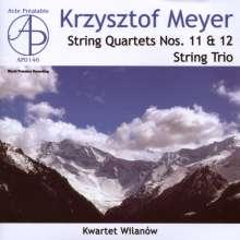 Krzysztof Meyer (geb. 1943): Streichquartette Nr.11 & 12, CD