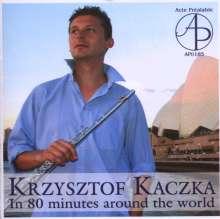Krzysztof Kaczka - In 80 Minutes Around the World, CD