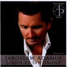 "Jaroslaw Adamus (geb. 1960): Kammermusik ""Logos Et Sentiment"", CD"