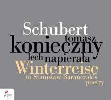 Franz Schubert (1797-1828): Winterreise D.911 (Klaviermusik mit Gedichten von Stanislaw Baranczak), CD
