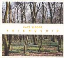 Catz 'N Dogz: Friendship, CD