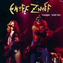 Enuff Z'nuff: Tonight Sold Out Ltd.Ed, CD