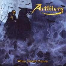 Artillery: When Death Comes, CD