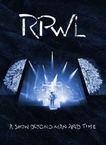 RPWL: A Show Beyond Man And Time, DVD