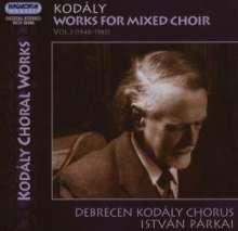 Zoltan Kodaly (1882-1967): Werke für gemischten Chor Vol.3, CD