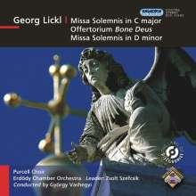Johann Georg Lickl (1769-1843): Missae Solemnes in C & d, CD