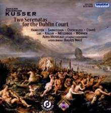 Johann Sigismund Kusser (1660-1727): Two Serenatas for the Dublin Court, CD