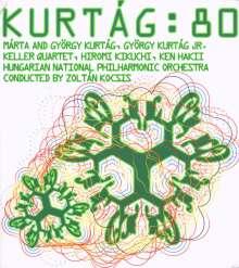 György Kurtag (geb. 1926): Kurtag:80, 2 CDs
