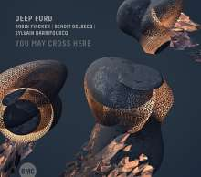 Deep Ford: You May Cross Here, CD