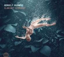 Gergely Vajda (geb. 1973): Clarinet Symphony, CD