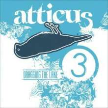 Atticus-Dragging The, CD