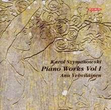 Karol Szymanowski (1882-1937): Klavierwerke Vol.1, CD