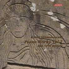 Karol Szymanowski (1882-1937): Klavierwerke Vol.2, CD