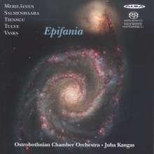 Ostrobothnian Chamber Orchestra - Epifania, Super Audio CD