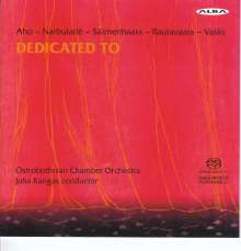 Ostrobothnian Chamber Orchestra - Dedicated To, SACD