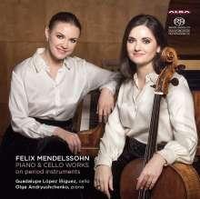 Felix Mendelssohn Bartholdy (1809-1847): Werke für Cello & Klavier, SACD