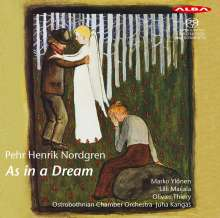 """Pehr Henrik Nordgren (1944-2008): Orchesterwerke """"As in a Dream"""", SACD"""