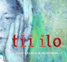 Mari Kalkun & Runorun: Tii Ilo, CD