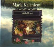 Maria Kalaniemi: Vilda Rosor, CD