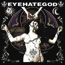 EyeHateGod: Eyehategod (Reissue) (Splatter Vinyl), LP