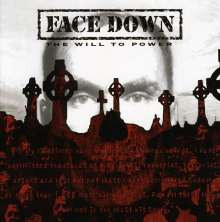 Face Down: The Will To Power - Limited Edition, 1 CD und 1 DVD