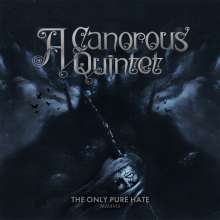 A Canorous Quintet: The Only Pure Hate -MMXVIII-, LP