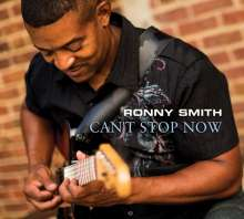 Ronny Smith: Can't Stop Now, CD