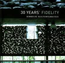 30 Years' Fidelity, CD