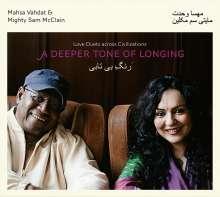 Mahsa Vahdat & Mighty Sam McClain: A Deeper Tone Of Longing, CD