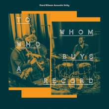 Gard Nilssen: To Whom Who Buys A Record, LP