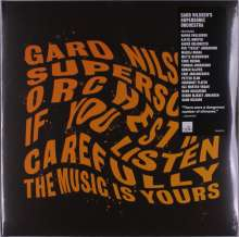 Gard Nilssen: If You Listen Carefully The Music Is Yours, 2 LPs