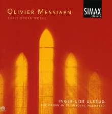 Olivier Messiaen (1908-1992): Frühe Orgelwerke, Super Audio CD